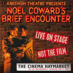 Brief Encounter Film And London Stage Show Based On Noel